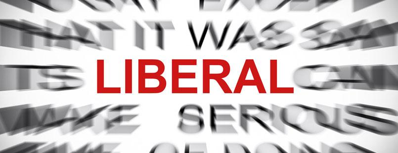 """""""Liberal"""" was not always a dirty word!"""