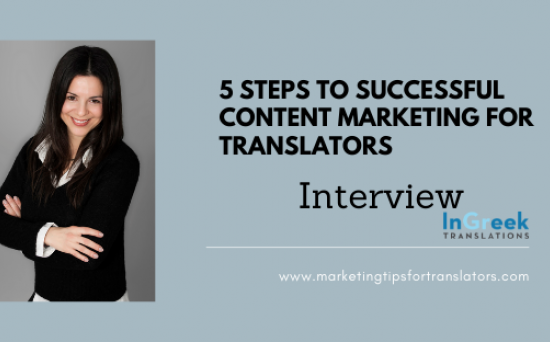 5 Steps to Successful Content Marketing for Translators Anastasia Giagopoulou