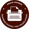 Business School for Translators: Proud Member